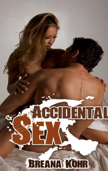 Accidental Sex