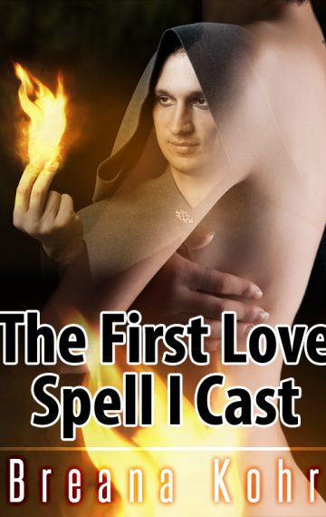 The First Love Spell I Cast